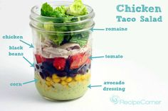 Only 350 calories per serving- chicken taco salad in a jar