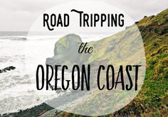Road Tripping Down The Oregon Coast — A Jaunt With Joy