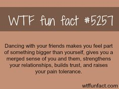 Dancing with friends - WTF fun facts