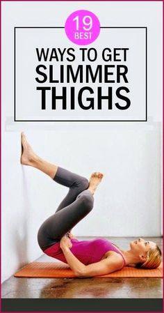 19 Ways To Lose Weight From Thighs