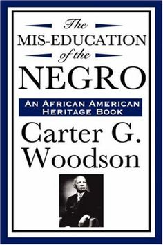 The Mis-Education of the Negro (An African American Heritage Book) By Carter G. Woodson by -Author-, http://www.amazon.com/dp/B004FD9C4I/ref=cm_sw_r_pi_dp_z1Xlqb0CJHGNW