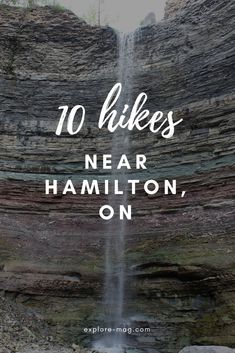 10 of the Best Hiking Trails near Hamilton, ON Find a plethora of waterfalls on these hikes near Hamilton Hiking Places, Go Hiking, Hiking Trails, Places To Travel, Travel Destinations, Hiking Routes, Colorado Hiking, Travel Things, Monteverde