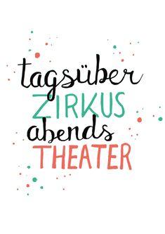 "sinngestoeber: Freebie ""Tagsüber Zirkus, abends Theater"""