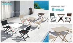 Elegante și discrete, cu un aer modern și ușor de pliat, scaunele și mesele Breeze sunt o alegere practică pentru spații restrânse: cafenele, ceainării și ice cream shopuri.