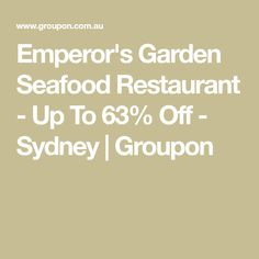Emperor's Garden Seafood Restaurant - Up To Off - Sydney Seafood Restaurant, Chinese Restaurant, Dim Sim, Prawn Dumplings, Rice Wraps, Chinese Sausage, Chicken Spring Rolls, Pork Mince, Peking Duck