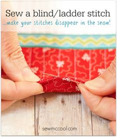 How to sew a ladder stitch - sew a blind stitch. On sewmccool.com