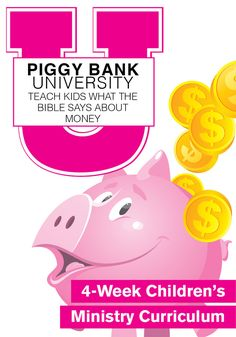 Piggy Bank University 4-Week Children's Ministry Curriculum
