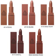 3CE 3 Concept Eyes Stylenanda Mood Recipe Matte Lipstick Korea Cosmetic PRODUCT SPECIFICATIONS Quantity : 1 Pcs Size : 3.5 g. Made in Korea Color Detail 114 ROWS ~ NUDE BEIGE 115 MUSS ~ ROSE BEIGE 116 INKED HEART ~ PEACH BROWN 117 CHICFUL ~ REDDISH BROWN 909 SMOKED ROSE ~ BRICK ROSE