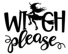 Halloween Vinyl, Halloween Silhouettes, Halloween Quotes, Halloween Signs, Halloween Projects, Halloween Fun, Halloween Stencils, Halloween Frames, Halloween Witches