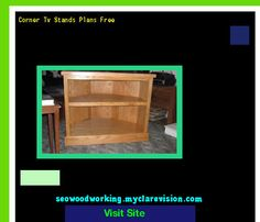 Corner Tv Stands Plans Free 203912 - Woodworking Plans and Projects!
