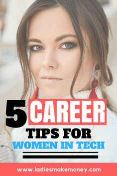 Career tips for women in tech. Learn some great advice for the lady in technology.