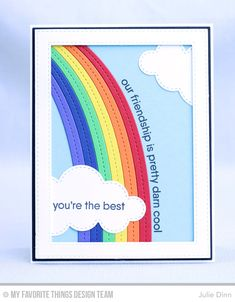 You're the Best Card by Julie Dinn | MFT Rainbow Greetings and End of the Rainbow Die-namics