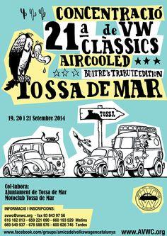 21a Concentració de Clàssics VW Aircooled Tossa de Mar 2014 - Buitre's Tribute Edition Septembre 19 - 21, 2014 Tossa de Mar, Spain