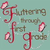 Fluttering Through First Grade