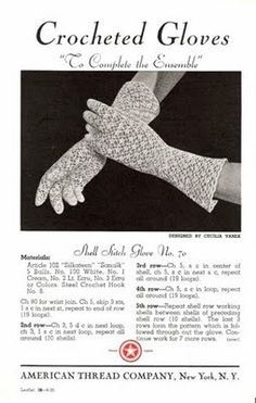 """Vintage Crochet Patterns: Crocheted Gloves — """"To Complete the Ensemble"""""""
