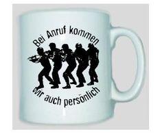 Tasse Hausbesuch - Bei Anruf kommen wir auch persönlich / mehr Infos auf: www.Guntia-Militaria-Shop.de
