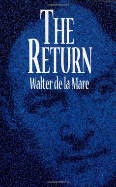 The Return: Amazon.ca: Walter de la Mare: Books
