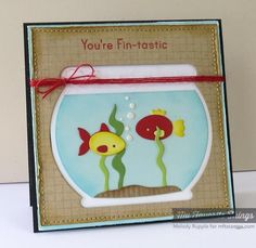 You're Fintastic by mrupple - Cards and Paper Crafts at Splitcoaststampers