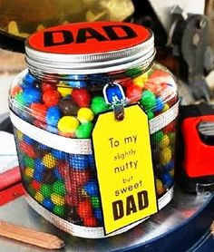 Fathers Day 2014 Sweet Jar Gift To my slightly nutty but sweet DAD