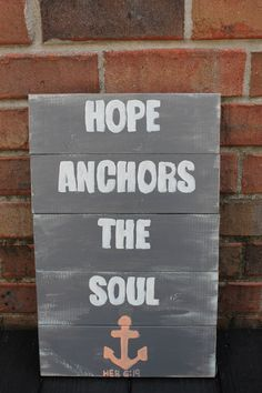 Wooden Pallet Art Hope Anchors The Soul by SaltAndLightDesigns, $30.00