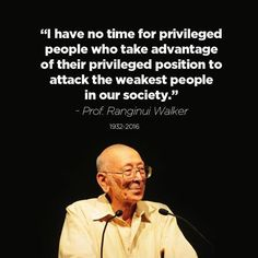 Professor Ranginui Walker Great Quotes, Quotes To Live By, Wise One, Professor, Awakening, Red And White, Positivity, Motivation, Memes