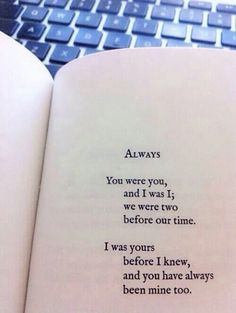 """We belong together, you and me. 