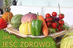 Jak jeść zdrowo ? – Podstawowe zasady