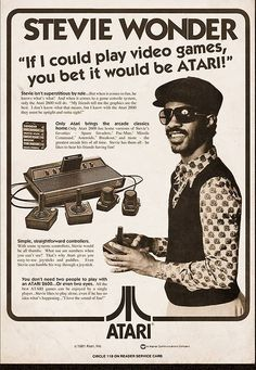 And who knows more about video games then Stevie Wonder, am I right??