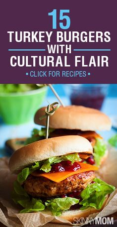 Here are 15 recipes that have a little cultural flair to them so you can keep your turkey burger recipes exciting and new!