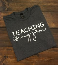 ~~Teaching Is My Jam~~This design is done on a soft style regular unisex fit t-shirt. You can choose your shirt color from the drop down menu. The design will be done in white. **Please see the size chart to choose the proper fit** Teacher Wear, Teacher Style, Teacher Humor, Teacher Gifts, Teacher Clothes, Teacher Appreciation, Teacher Morale, Drama Teacher, Teacher Bags