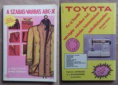 A szabás-varrás ABC-je. Sewing Studio, Cover, Books, New Fashion, Scale Model, Libros, Book, Book Illustrations, Libri