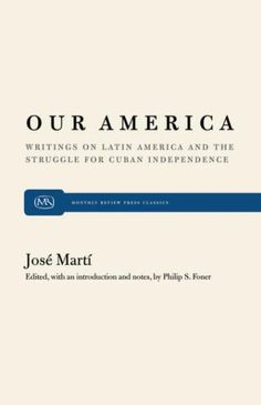 jose marti our america essay Start studying jose marti research paper - 30 notecards  2015 jose_marti  titled our america the essay condemns latin.