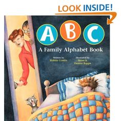 ABC A Family Alphabet Book by Bobbie Combs, Desiree & Brian Rappa. This is fairly self-explanatory: it's an ABC's book for children that also explores various kinds of families, from those with mothers and fathers to those with two mothers or two fathers, etc.