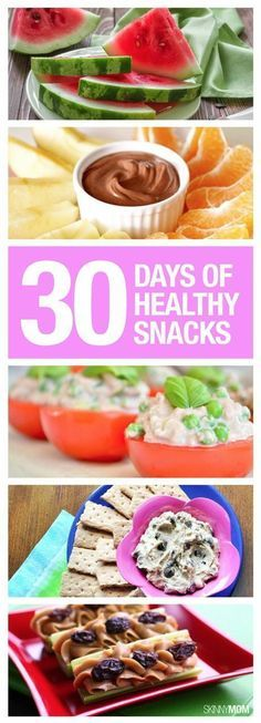 Try new healthy snacks every day for a month!