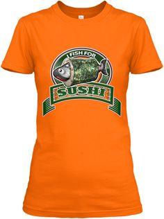 Fishing Fisherman Funny  Sushi  T  Shirt Orange Women's T-Shirt Front