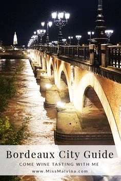 This Bordeaux City Guide and Bordeaux Travel Diary will show you all the cool spots in town at www.MissMalvina.com