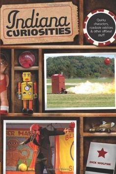 Indiana Curiosities, 3rd: Quirky characters, roadside oddities & other offbeat stuff (Curiosities Series) by Dick Wolfsie. $12.44. Publisher: Globe Pequot; Third edition (November 10, 2009). Publication: November 10, 2009. Series - Curiosities Series. Save 22% Off!