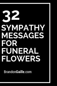 32 Sympathy Messages for Funeral Flowers