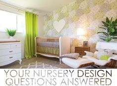 From layout to what to splurge on, your nursery design questions are answered!