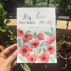 Psalm, His Love Endures Forever  #poppies  #watercolor  #coldpresses