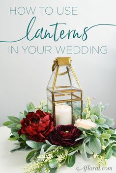 How To Use Lanterns In Your Wedding