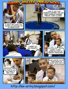 The Pre-School Adventures of Obama - http://thosedamnliars.com/2014/03/06/mixed-bag-of-lies/the-pre-school-adventures-of-obama/