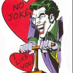 designstroy: (via The Comic Book Nerd) Funny Valentine, Vintage Valentines, Valentine Day Cards, Joker Y Harley Quinn, Joker Art, Bd Comics, Im Batman, Marvel, Detective Comics