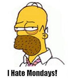 Homer Simpson hates Monday