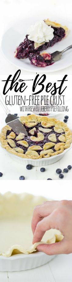 Gluten Free Pie Crust recipe with a Perfect Blueberry Filling to fill your pie hole with. So soft, flaky and buttery that the average pie crust lover wont have a clue its gloriously gluten free. (Gluten Free, Dairy Free