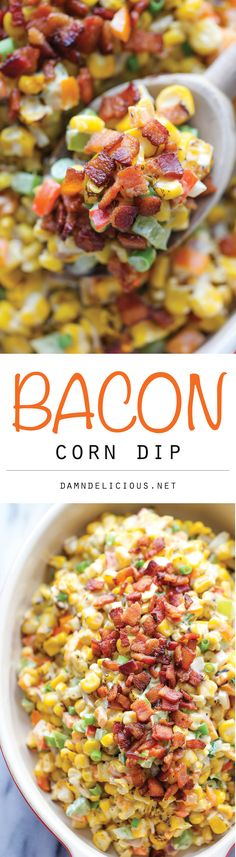 Bacon Corn Dip - This dip is unbelievably creamy and addicting. It's so good, you'll want to just skip the chips and eat this with a spoon - from Damn Delicious. Yummy Appetizers, Appetizers For Party, Appetizer Recipes, Party Dips, Dip Recipes, Shrimp Recipes, Easy Recipes, Chicken Recipes, Dinner Recipes