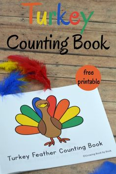 This free printable turkey counting book will have new readers practicing number word recognition, counting and building fine motor skills. A great learning Thanksgiving activity.