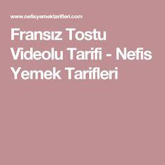 Fransız Tostu Videolu Tarifi - Nefis Yemek Tarifleri