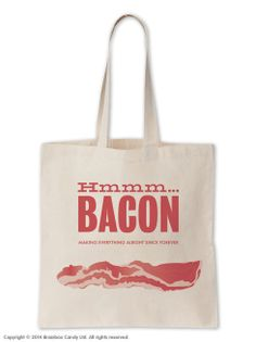 """Bacon"""" Bag for life Bakery Bags, Everything Will Be Alright, Bacon, Reusable Tote Bags, Candy, How To Make, Life, Sweets, Candy Bars"""