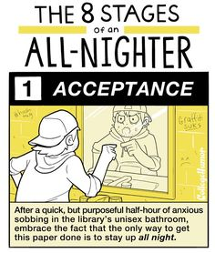 """""""The 8 Stages of Staying Up All Night"""" by Caldwell Tanner - CollegeHumor Article This is the story of my life College Humor, School Humor, College Life, Procrastination Humor, Pulling An All Nighter, Study Break, Make Em Laugh, College Survival, Just For Men"""